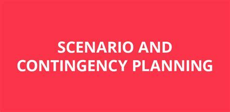 scenario  contingency planning