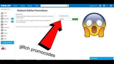 promocodes glitch  roblox give