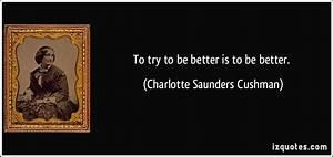 Charlotte Saund... Charlotte Cushman Quotes