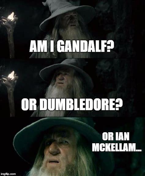 Dumbledore Memes - ian mckellan imgflip