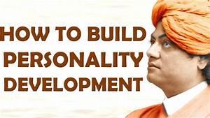 Swami Vivekananda on Personality Development - YouTube
