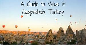 Budget Travel Cappadocia Guide  Top 5 Things To Do