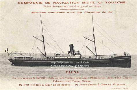 Compagnie Nouvelle De Navigation Nos Paquebots Le Tafna Compagnie De Navigation Mixte Http