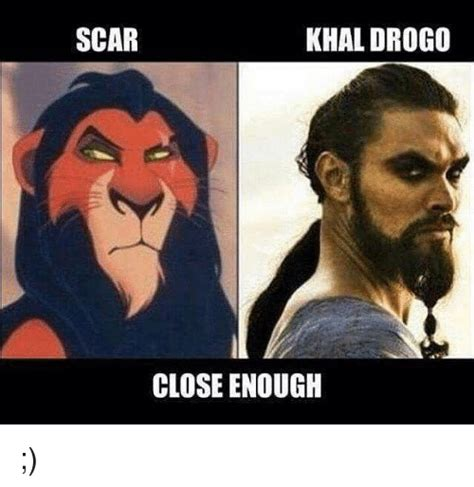 Close Enough Meme Generator - scar khal drogo close enough meme on sizzle