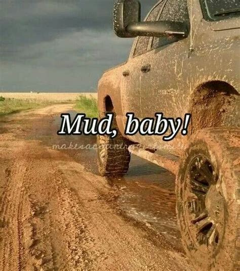 mudding quotes i love mudding quotes quotesgram