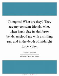 Thoughts! What ... Dull Day Quotes