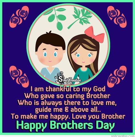 happy brothers day love  brother smitcreationcom
