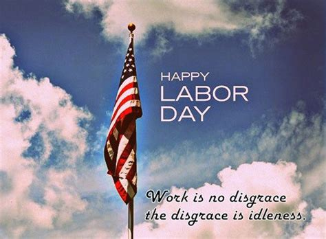 Labor Day Quotes Happy Labor Day 2016 Quotes Wishes And Images