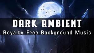 Dark, Ambient, Background, Music, For, Videos, Music, For, Scary, Horror, Films, Suspense, Thriller