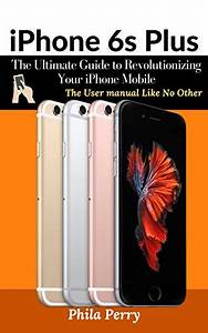 Download Iphone 6s Plus  The Ultimate Guide To