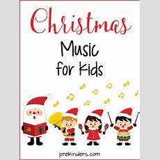 Christmas Songs For Preschool Kids Prekinders