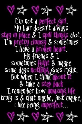 Im Perfect The Way I Am Quotes