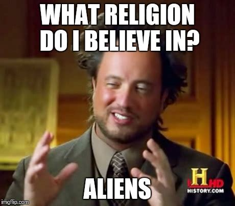 Ancient Alien Meme - ancient aliens meme facebook image memes at relatably com