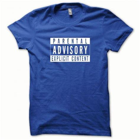 t shirt parental advisory white on blue