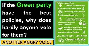 If the Green party has the best policies, why does hardly ...
