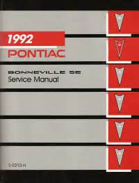 service and repair manuals 1995 pontiac bonneville regenerative braking 1992 pontiac bonneville se service manual