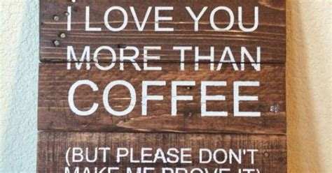 love    coffee reclaim wood sign
