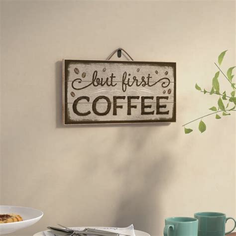 24 hours a day, 7 days a week. Winston Porter But First Coffee Horizontal Pallet Wood Sign Wall Décor & Reviews   Wayfair