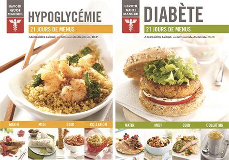recette de cuisine pour diabetique livres de recettes 21 jours de menus pour diabète et
