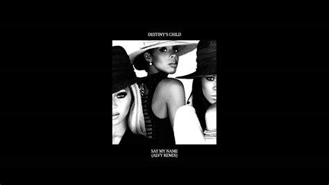 Say My Name (alvy Remix)