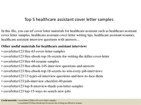 Health Care Assistant Cover Letter Sle by Top 5 Healthcare Assistant Cover Letter Sles