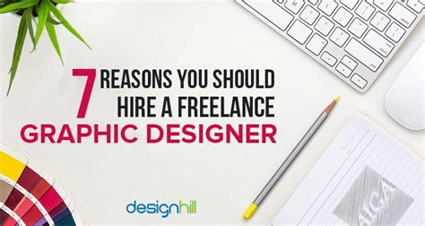 freelance product designer 7 reasons you should hire a freelance graphic designer