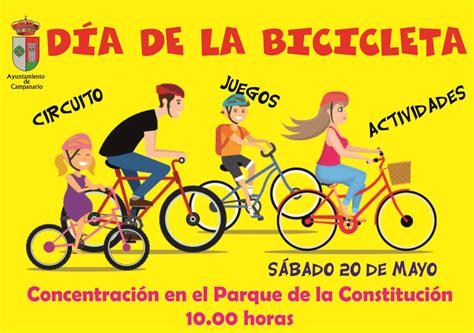 Alienta, además, a los interesados a promover el uso de la bicicleta como medio para fomentar el desarrollo sostenible, reforzar la educación de. Día de la Bicicleta - Ayuntamiento de Campanario