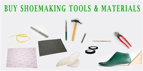 making shoes  tools materials