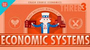 Economic Systems And Macroeconomics  Crash Course