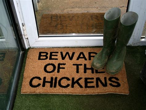 chicken doormat beware of the chickens doormat this week s favourites