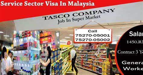malaysia service sector visa jobs  tasco company