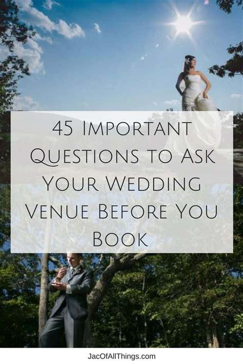 super important questions    wedding venue
