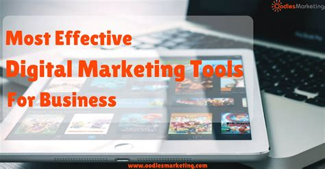 Most Effective Digital Marketing Tools For Your Business