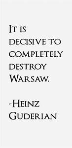 Heinz Guderian Quotes & Sayings