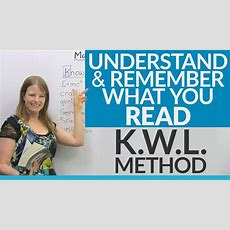 Read, Understand, And Remember! Improve Your Reading Skills With The Kwl Method · Engvid