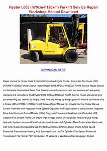 Hyster L005 H70xm H120xm Forklift Service Rep By