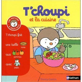 t harger les jeux de cuisine 25 best ideas about livre tchoupi on livre le