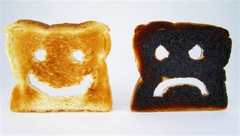Burnt Toast (a Lesson)