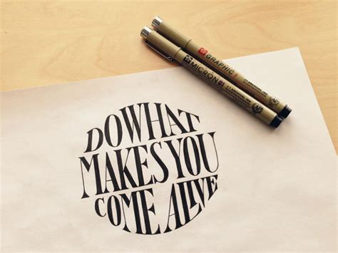 do what makes you come alive hand lettering by seanwes