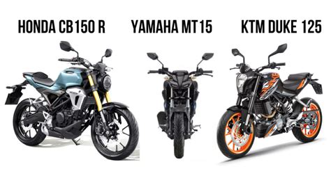 Cb 150r And Yamaha R15 by Honda Cb150r Streetster Vs Yamaha Mt 15 Vs Ktm Duke 125