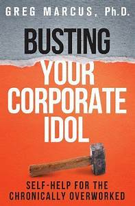 Busting Your Corporate Idol  Self
