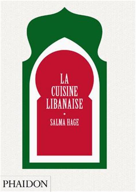 livre de cuisine libanaise mexique le livre de cuisine food cookery phaidon store