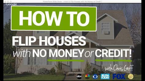 Flip Houses   Money  Credit Youtube