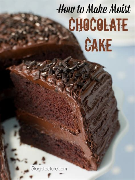 what makes a cake moist how to make moist chocolate cake from scratch