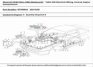 Ferrari Part 87200016 16a Fuse In Maserati Ghibli  Non Abs