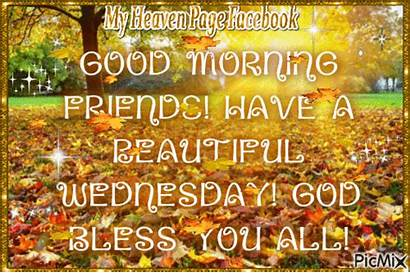 Morning God Bless Wednesday Friends Picmix