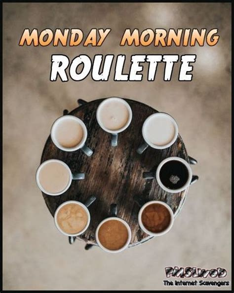 Funny good morning coffee meme. Funny Monday Morning Coffee Meme - Funny PNG