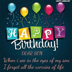 Birthday Wishes For A Dear Son