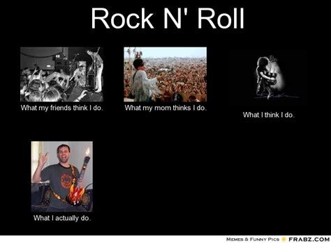 Meme N - rock 39 n roll memes