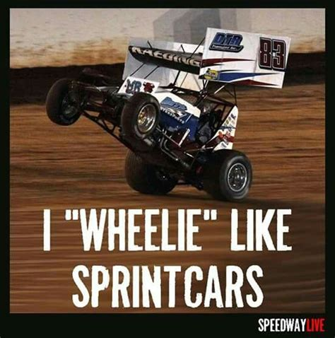 Dirt Racing Memes - 21 best speedway meme images on pinterest dirt track racing race quotes and racing quotes